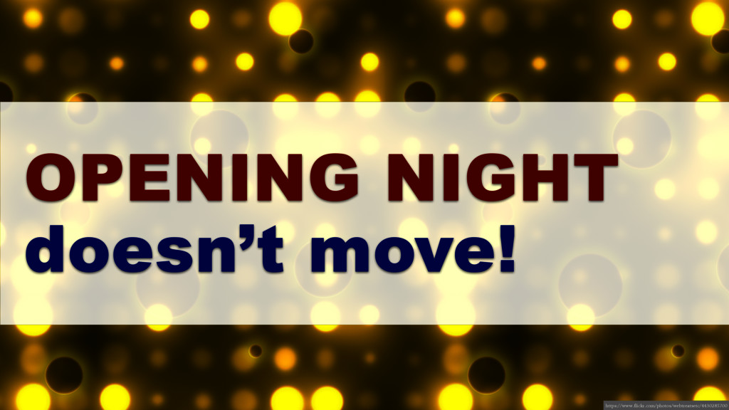 OPENING NIGHT doesn't move! https://www.flickr....