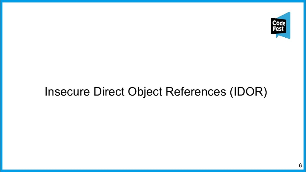 Insecure Direct Object References (IDOR) 6