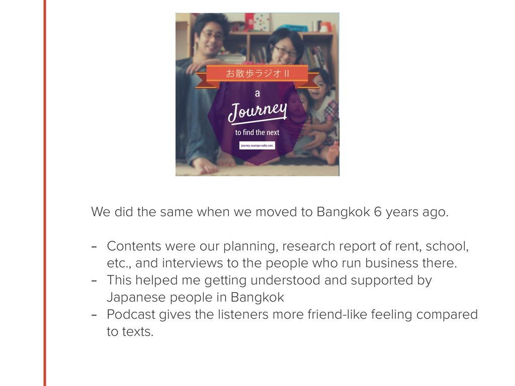 We did the same when we moved to Bangkok 6 year...