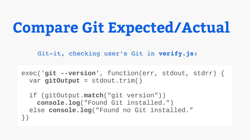 Git-it, checking user's Git in verify.js: exec(...