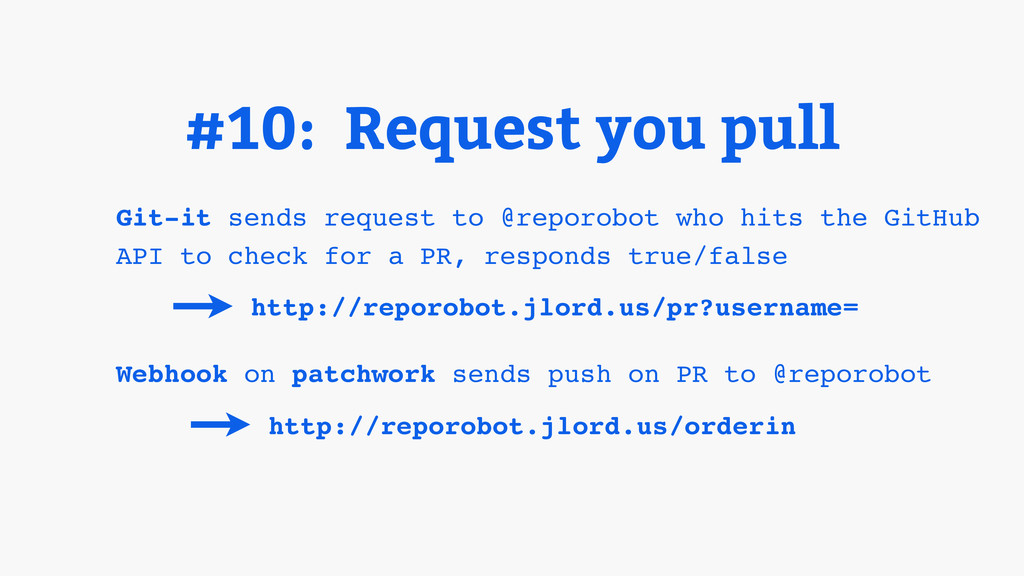 Git-it sends request to @reporobot who hits the...
