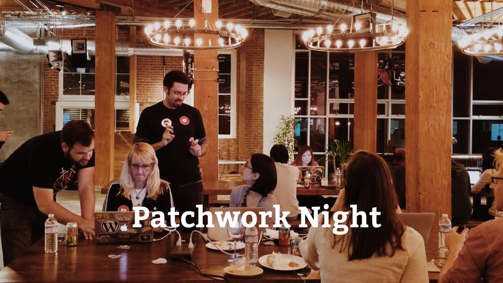 Patchwork Night