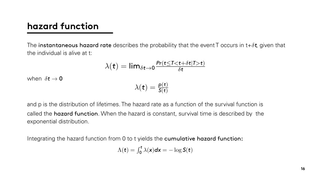 and p is the distribution of lifetimes. The haz...