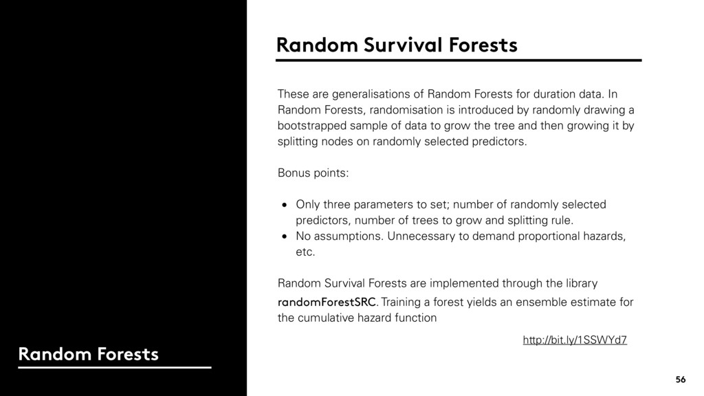 56 Random Forests These are generalisations of ...