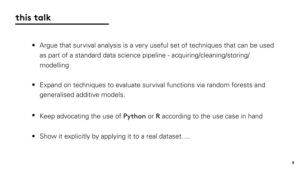 9 • Argue that survival analysis is a very usef...