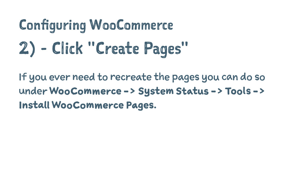 """Configuring WooCommerce 2) - Click """"Create Page..."""