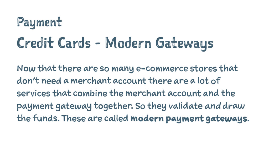 Payment Credit Cards - Modern Gateways Now that...