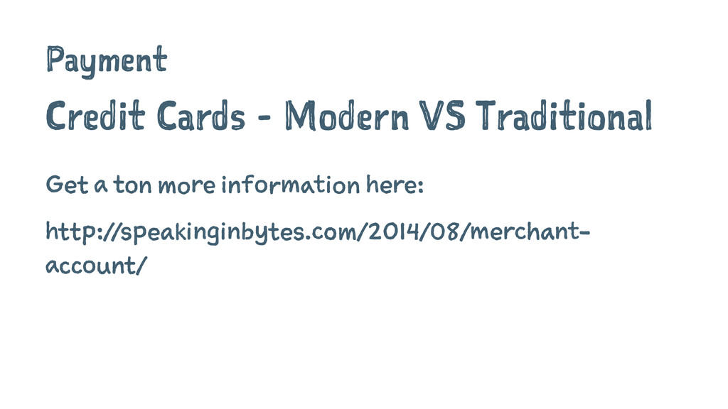 Payment Credit Cards - Modern VS Traditional Ge...