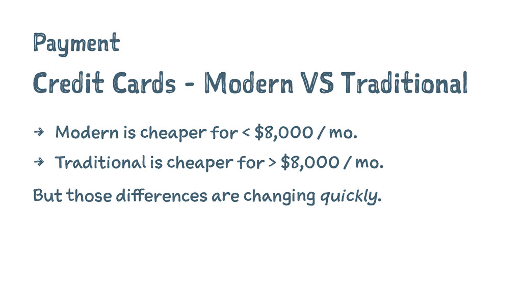 Payment Credit Cards - Modern VS Traditional 4 ...