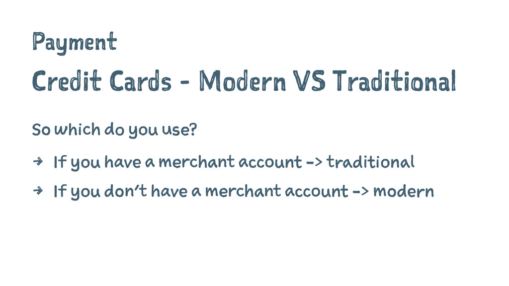 Payment Credit Cards - Modern VS Traditional So...