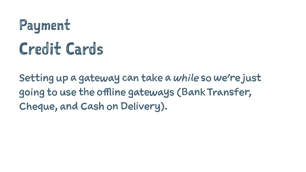 Payment Credit Cards Setting up a gateway can t...