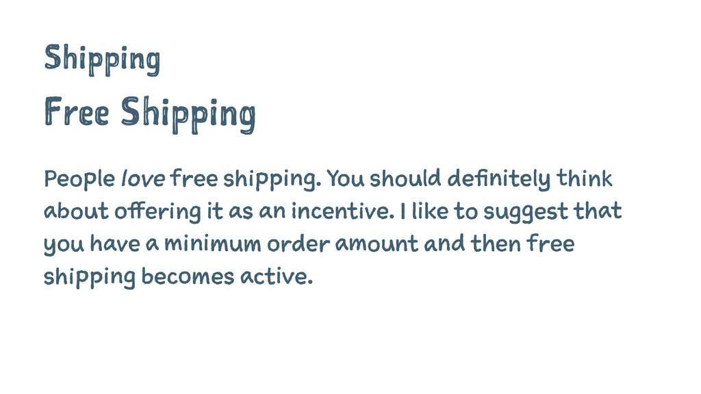 Shipping Free Shipping People love free shippin...