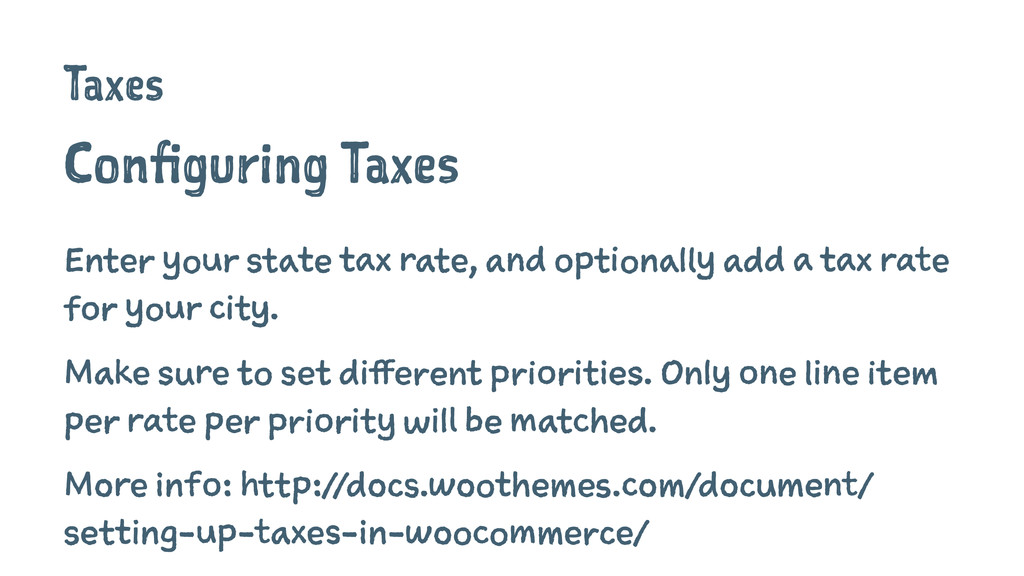 Taxes Configuring Taxes Enter your state tax ra...