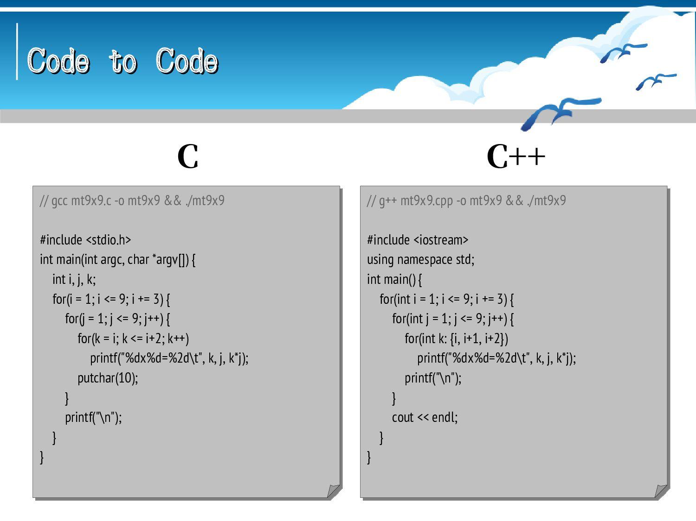 Code to Code Code to Code // mcs mt9x9.cs && mo...