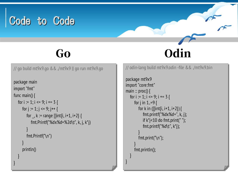 Code to Code Code to Code #!/usr/bin/groovy // ...