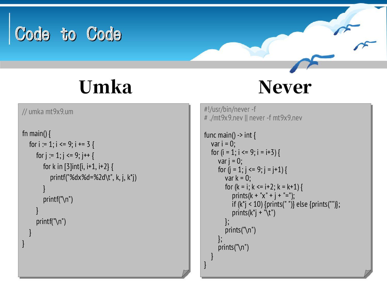 Code to Code Code to Code #!/usr/bin/odo # ./mt...
