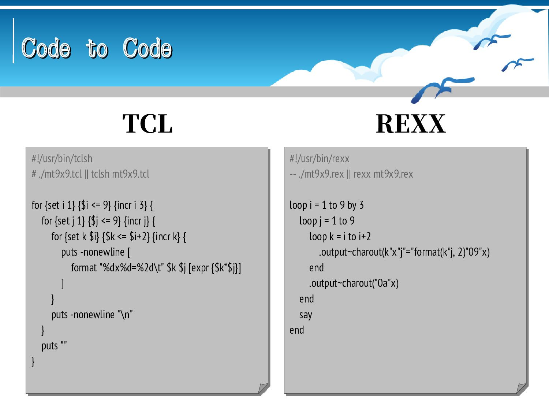 Code to Code Code to Code // haxe --main Mt9x9 ...