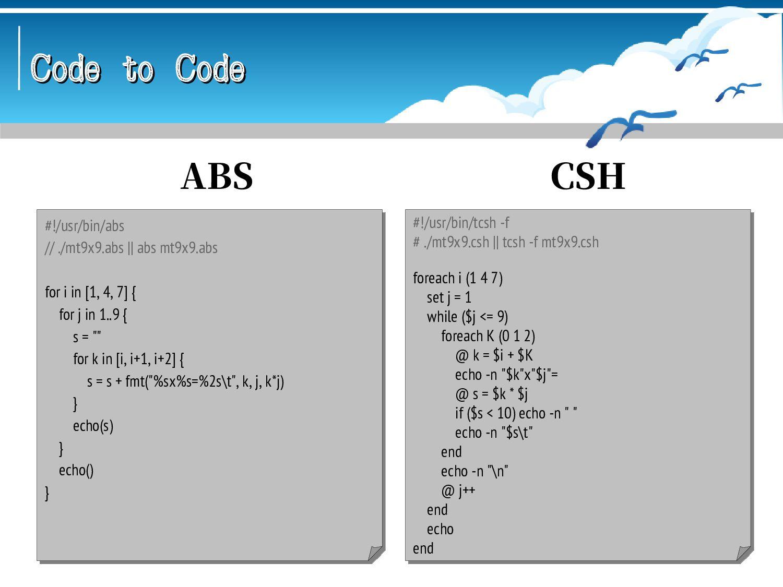 Code to Code Code to Code #!/usr/bin/racket ; ....
