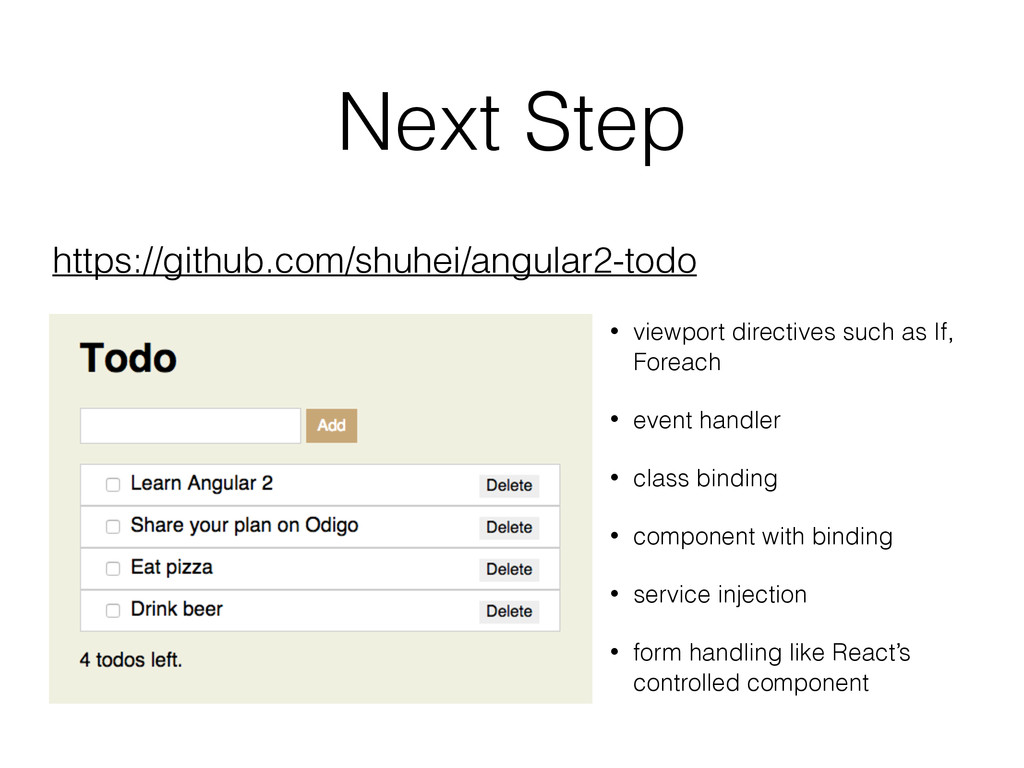 Next Step • viewport directives such as If, For...