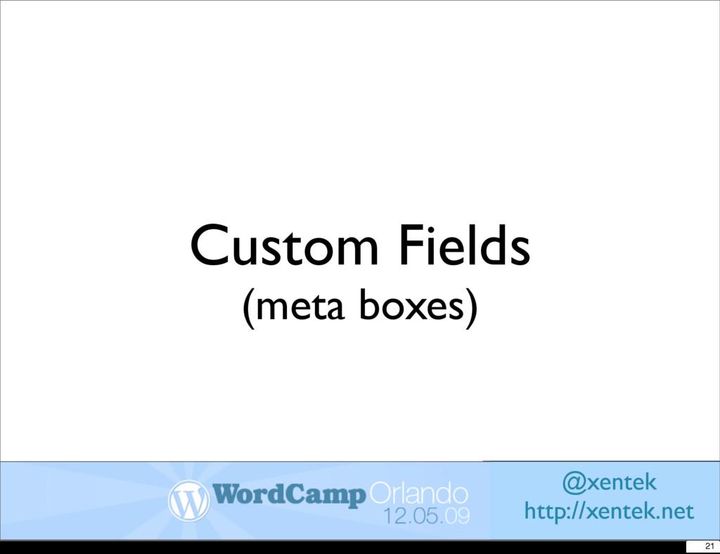 Custom Fields (meta boxes) @xentek http://xente...