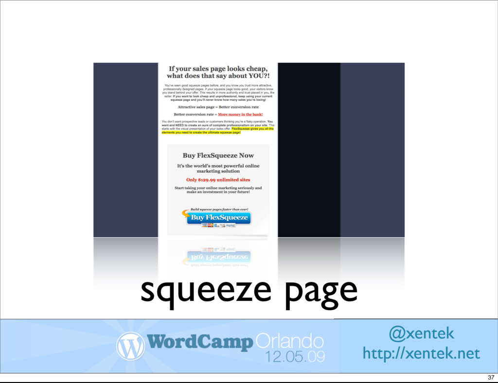 squeeze page @xentek http://xentek.net 37