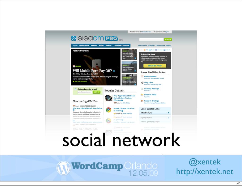 social network @xentek http://xentek.net 40