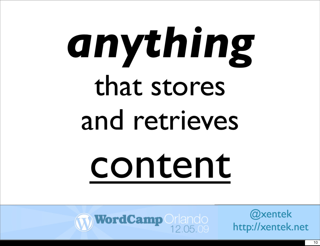 anything that stores and retrieves content @xen...