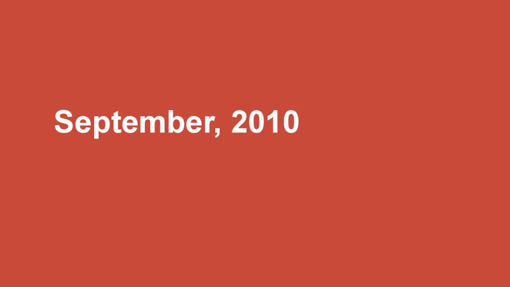 September, 2010