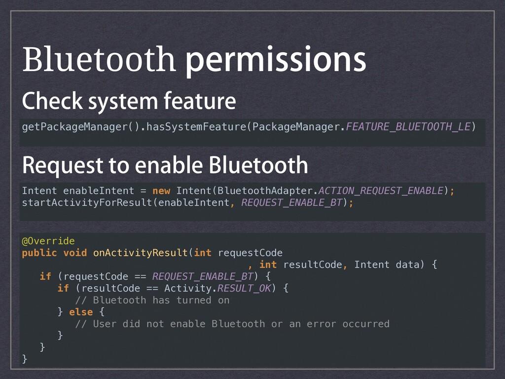 BluetoothQFSNJTTJPOT $IFDLTZTUFNGFBUVSF getP...