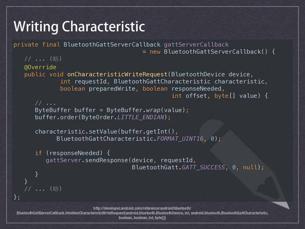 8SJUJOH$IBSBDUFSJTUJD http://developer.android...