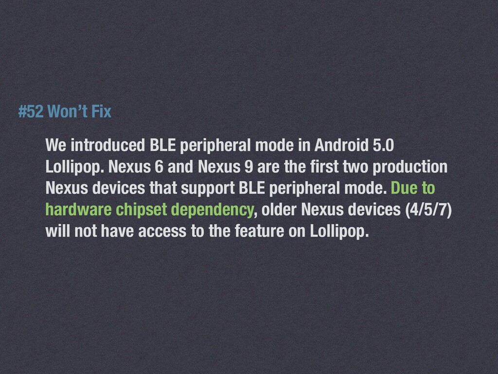 We introduced BLE peripheral mode in Android 5....