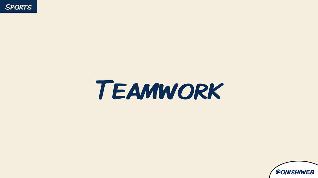 @onishiweb Teamwork Sports