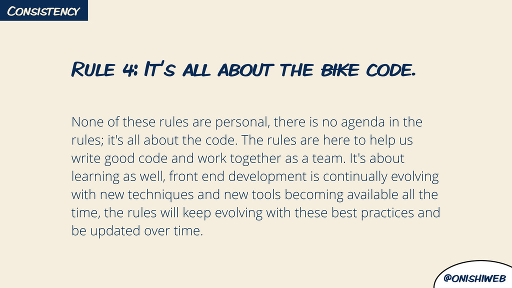 @onishiweb Rule 4: It's all about the bike code...