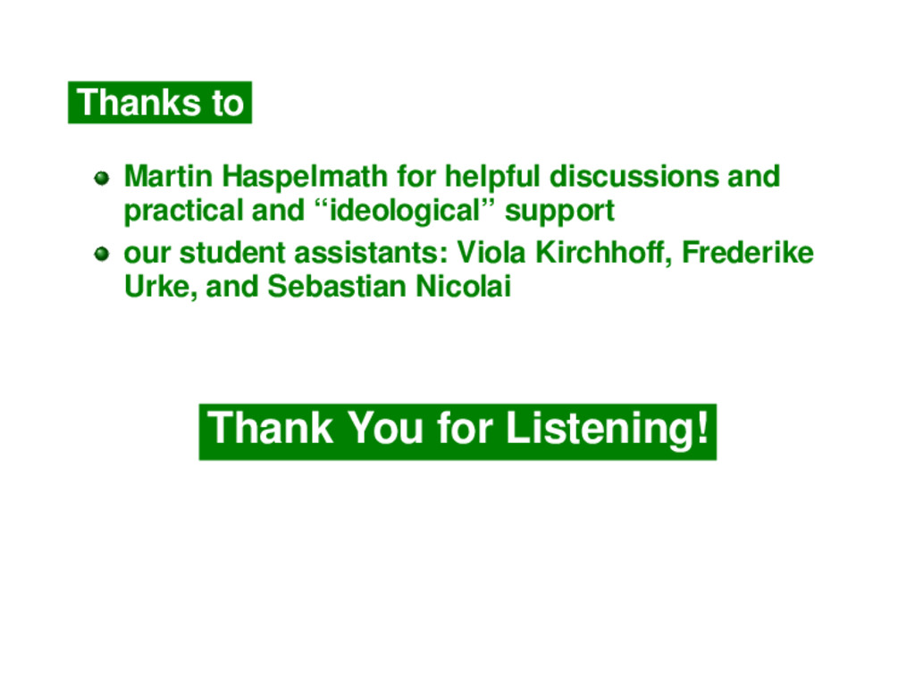 Thanks to Martin Haspelmath for helpful discuss...