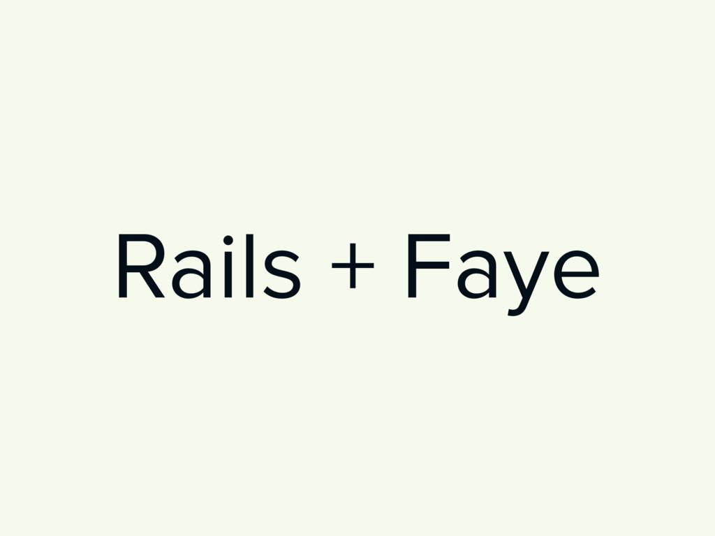 Rails + Faye