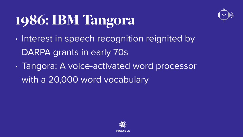 • Interest in speech recognition reignited by D...