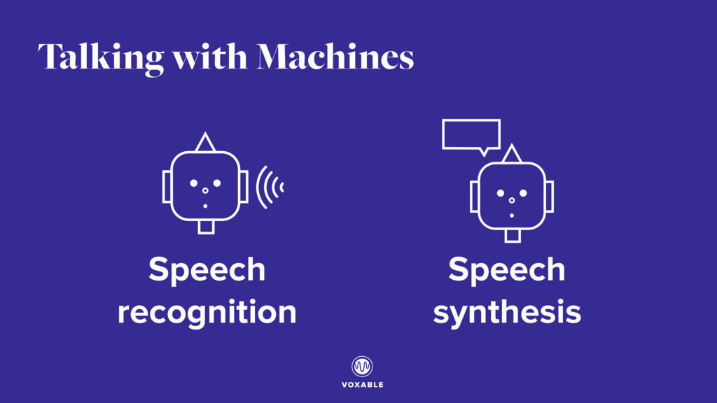 Talking with Machines Speech recognition Speech...