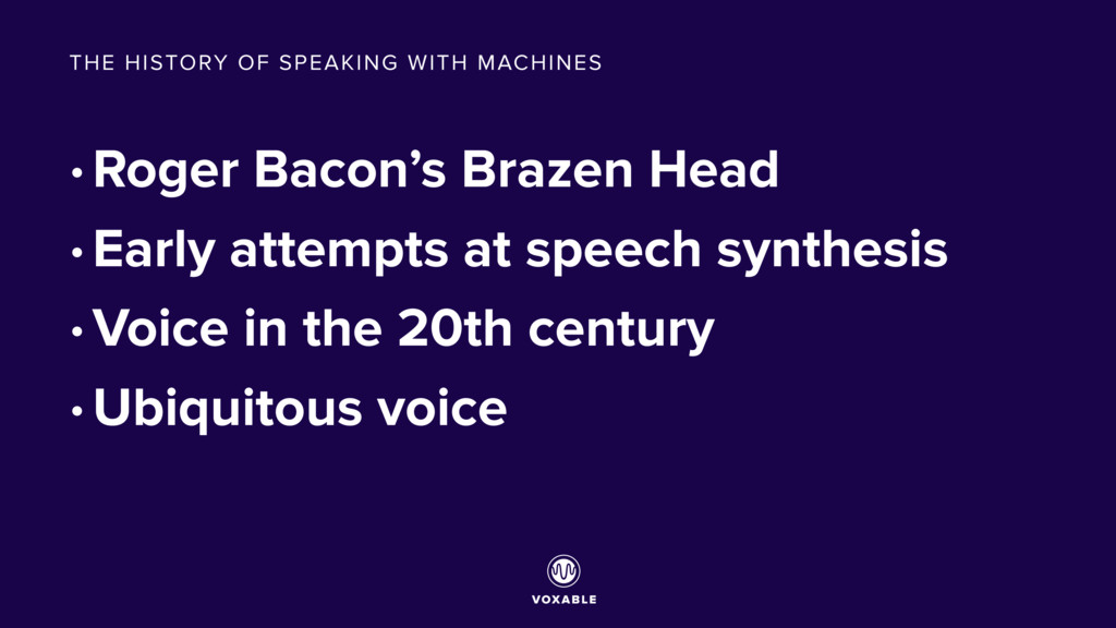 • Roger Bacon's Brazen Head • Early attempts at...