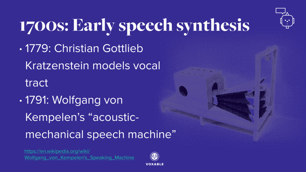 1700s: Early speech synthesis • 1779: Christian...