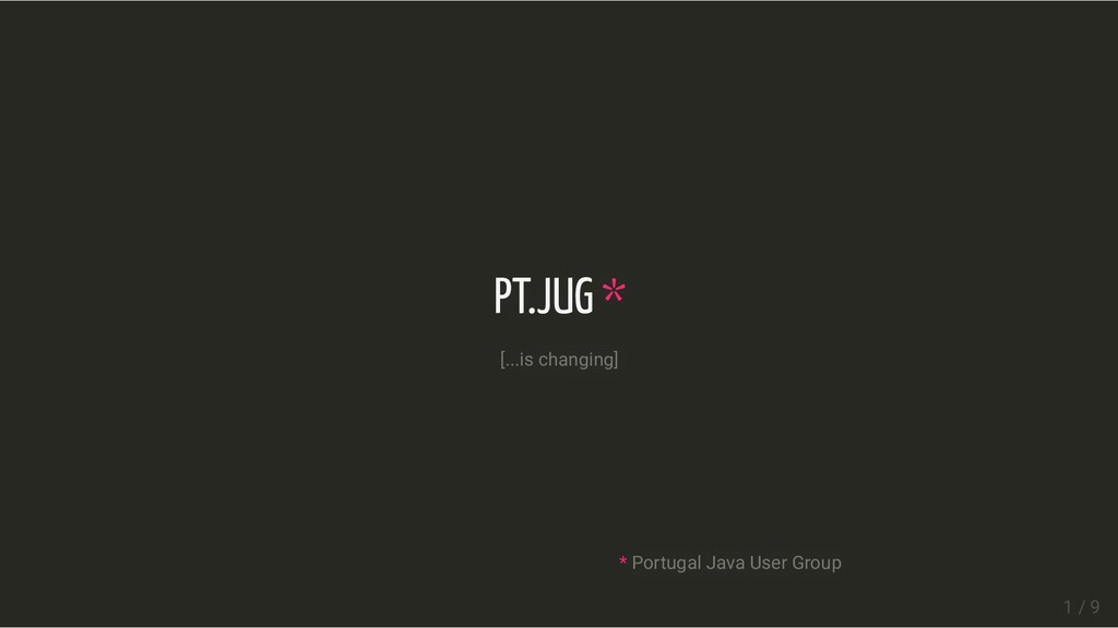 PT.JUG PT.JUG * * [...is changing] [...is chang...