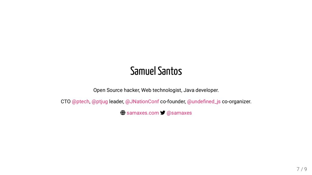 Samuel Santos Open Source hacker, Web technolog...