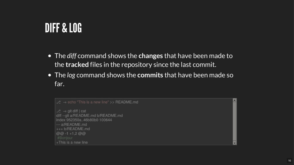 DIFF & LOG The diff command shows the changes t...