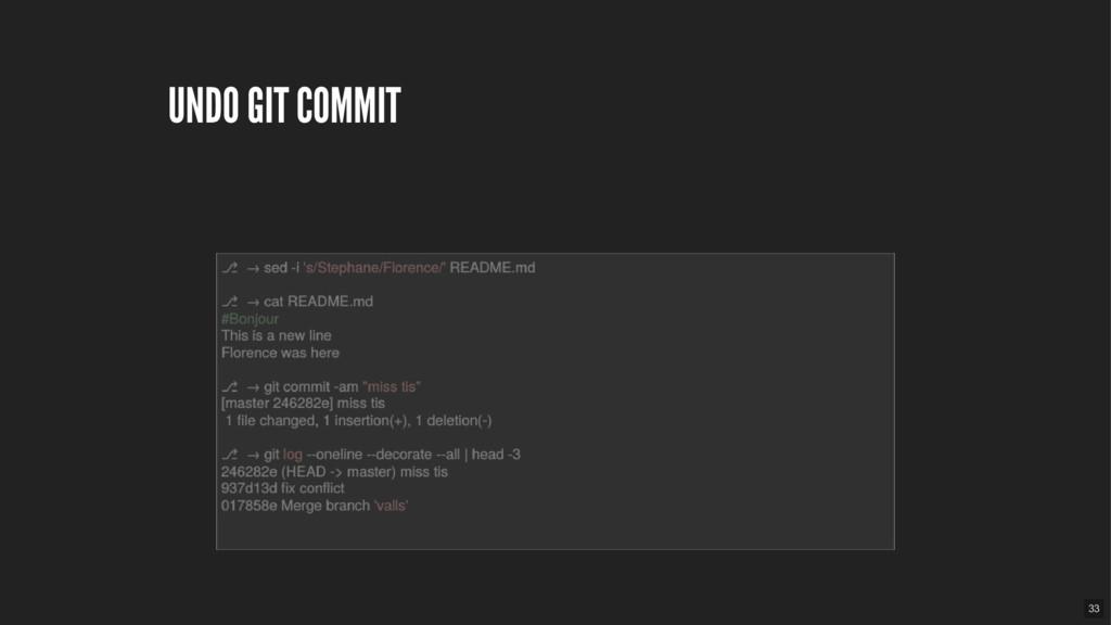 UNDO GIT COMMIT 33