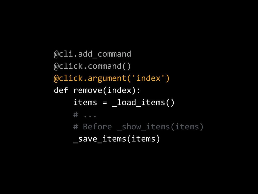@cli.add_command  @click.command()  @click.ar...