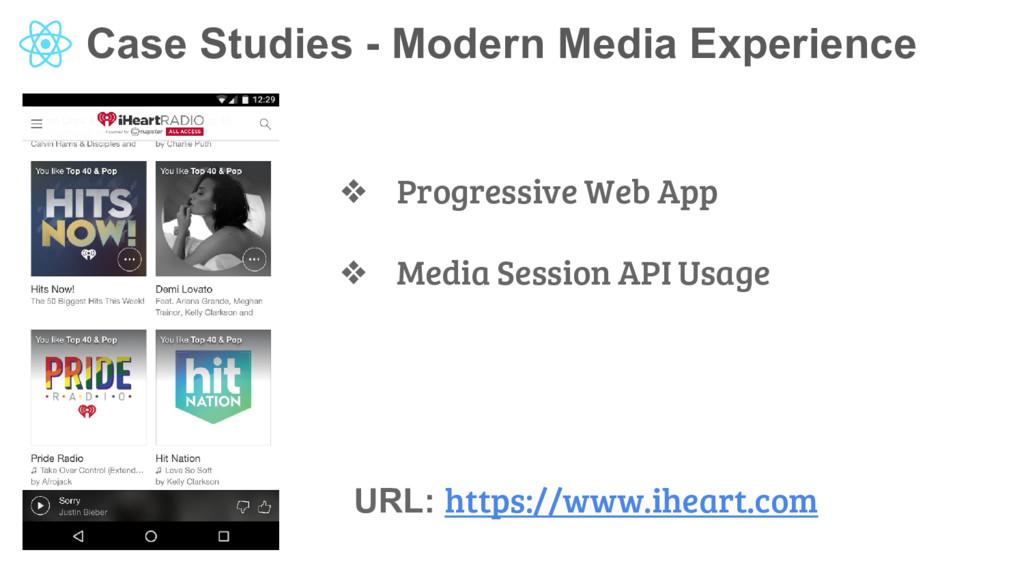 Case Studies - Modern Media Experience ❖ Progre...