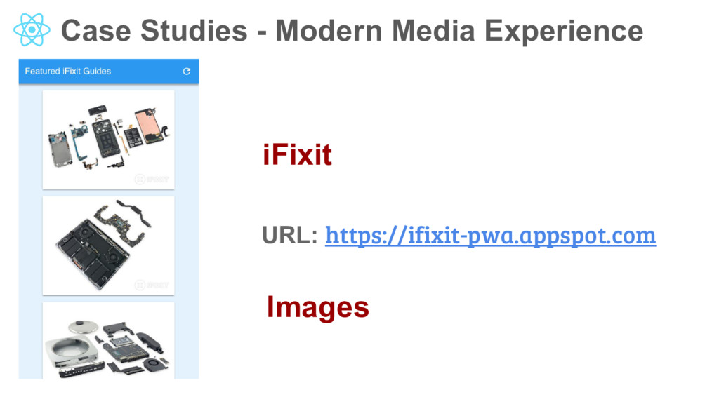 Case Studies - Modern Media Experience iFixit U...
