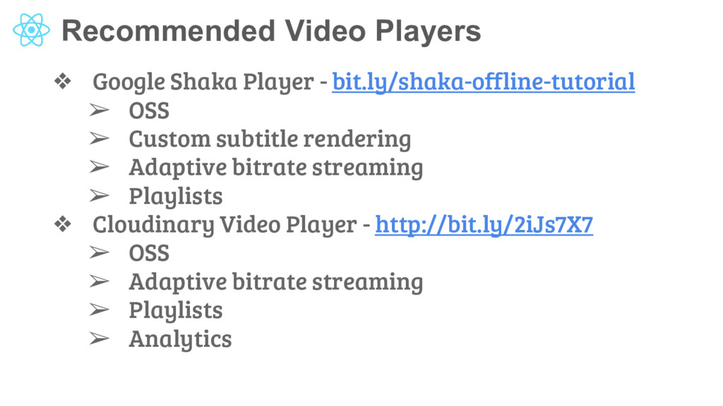 Recommended Video Players ❖ Google Shaka Player...
