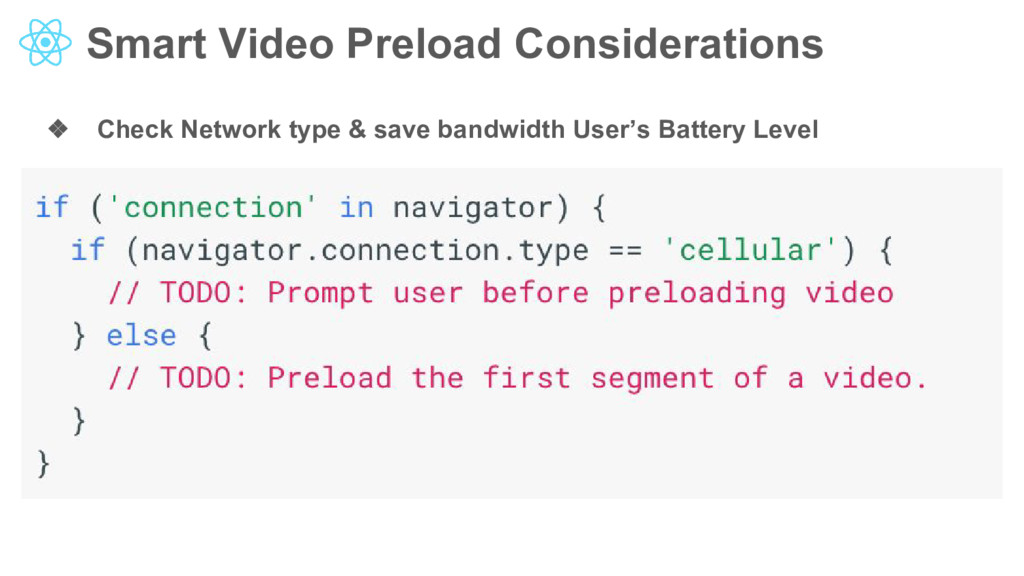 Smart Video Preload Considerations ❖ Check Netw...