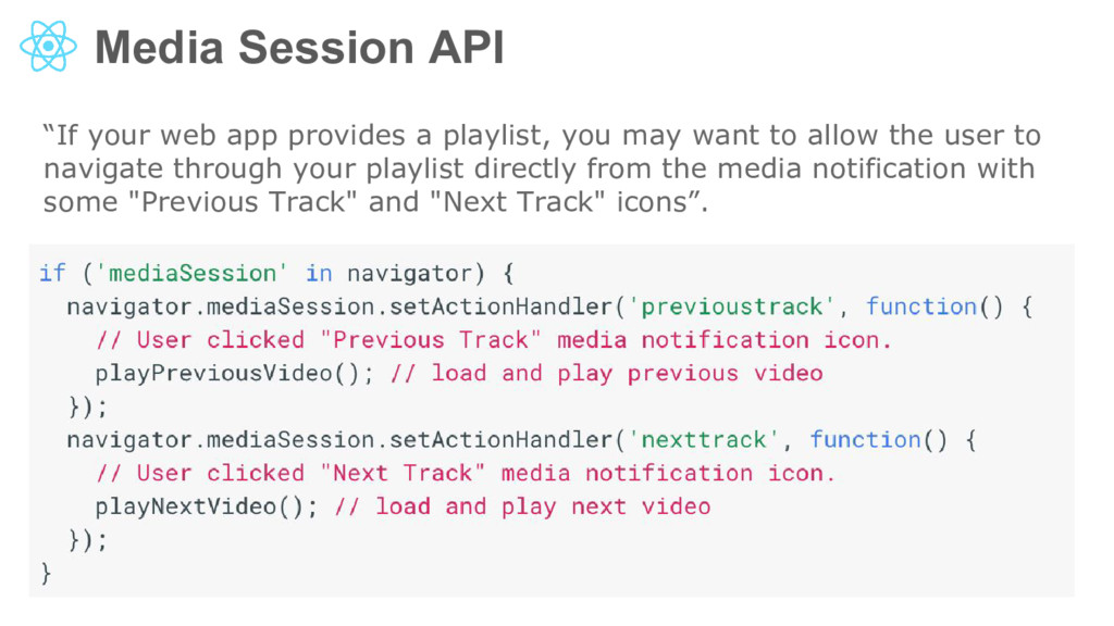 "Media Session API ""If your web app provides a p..."