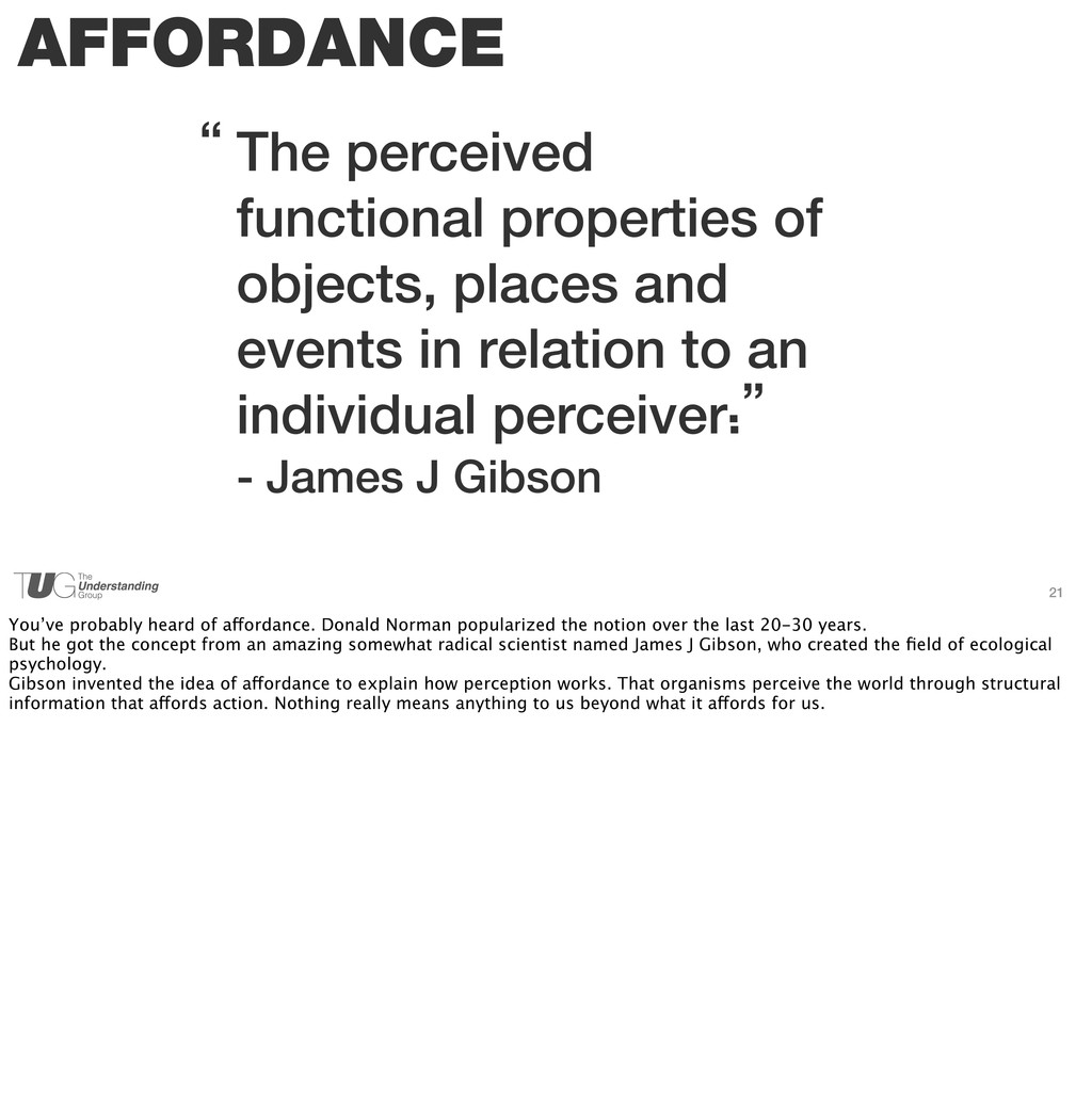 21 AFFORDANCE The perceived functional properti...